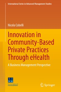 Cover Innovation in Community-Based Private Practices Through eHealth