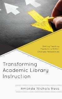 Cover Transforming Academic Library Instruction