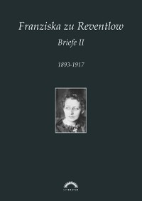 Cover Franziska zu Reventlow: Werke 5 - Briefe II