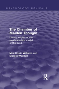 Cover Chamber of Maiden Thought (Psychology Revivals)