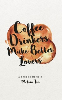 Cover Coffee Drinkers Make Better Lovers