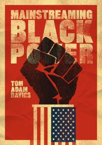 Cover Mainstreaming Black Power