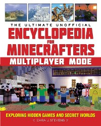 Cover The Ultimate Unofficial Encyclopedia for Minecrafters: Multiplayer Mode