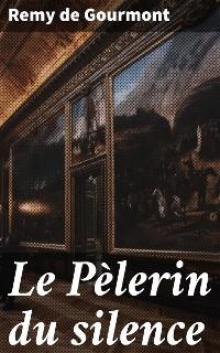 Cover Le Pèlerin du silence