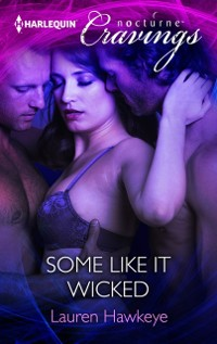 Cover Some Like It Wicked (Mills & Boon Nocturne Cravings)