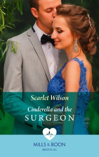Cover Cinderella And The Surgeon (Mills & Boon Medical) (London Hospital Midwives, Book 1)