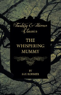 Cover The Whispering Mummy (Fantasy and Horror Classics)
