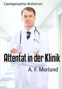 Cover Attentat in der Klinik