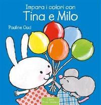 Cover Impara i colori con Tina e Milo