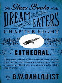 Cover The Glass Books of the Dream Eaters (Chapter 8 Cathedral)