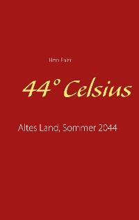 Cover 44° Celsius