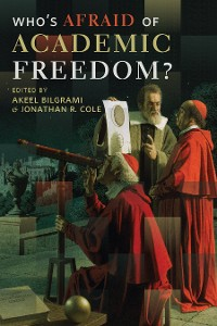Cover Who's Afraid of Academic Freedom?
