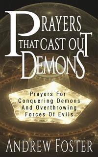 Cover Prayer That Cast Out Demons-Prayers for Conquering Demons and Overthrowing forces of evils