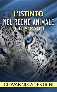 Cover L'istinto nel regno animale (illustrato)