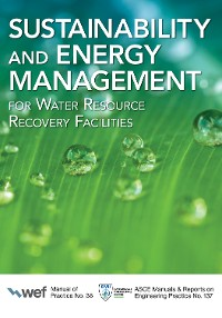 Cover Sustainability and Energy Management for Water Resource Recovery Facilities