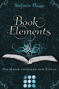 Cover BookElements 1: Die Magie zwischen den Zeilen
