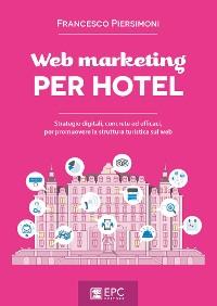Cover Web marketing PER HOTEL