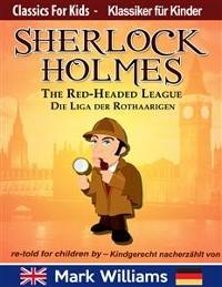Cover Sherlock Holmes re-told for children / kindgerecht nacherzählt : The Red-Headed League / Die Liga der Rothaarigen