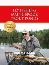 Cover Fly Fishing Maine Brook Trout Ponds