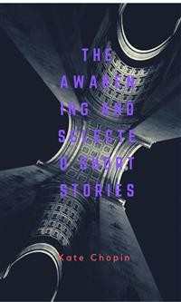 Cover The Awakening And Selected Short Stories