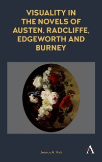 Cover Visuality in the Novels of Austen, Radcliffe, Edgeworth and Burney
