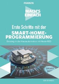 Cover Mach's einfach: Erste Schritte mit der Smart-Home-Programmierung