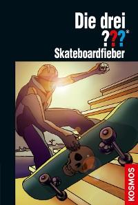 Cover Die drei ???, Skateboardfieber (drei Fragezeichen)