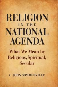 Cover Religion in the National Agenda