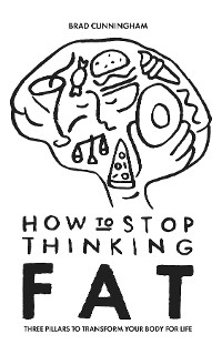 Cover How to Stop Thinking Fat