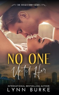 Cover No one until Her: Risso Family 6