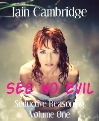 Cover Seductive Reasoning Volume One