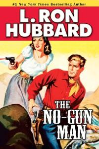 Cover The No-Gun Man