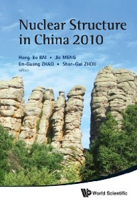 Cover Nuclear Structure In China 2010 - Proceedings Of The 13th National Conference On Nuclear Structure In China