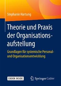 Cover Theorie und Praxis der Organisationsaufstellung