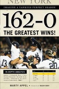 Cover 162-0: Imagine a Yankees Perfect Season