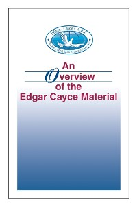 Cover An Overview of the Edgar Cayce Material