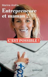 Cover Entrepreneure et maman ?