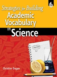 Cover Strategies for Building Academic Vocabulary in Science