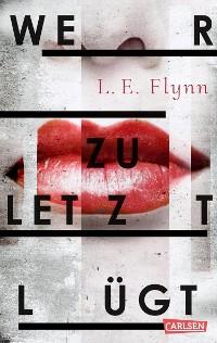 Cover Wer zuletzt lügt