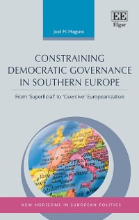 Cover Constraining Democratic Governance in Southern Europe