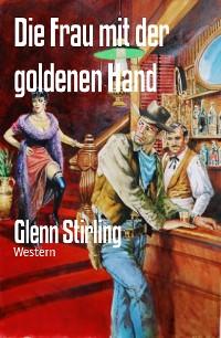 Cover Die Frau mit der goldenen Hand