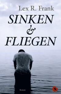 Cover Sinken & Fliegen