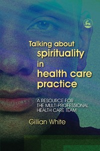 Cover Talking About Spirituality in Health Care Practice