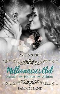 Cover Millionaires Club – Sammelband – Hunter – Holden – Ashton