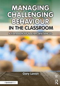 Cover Managing Challenging Behaviour in the Classroom
