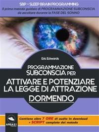 Cover SBP – Programmazione subconscia per attivare e potenziare la Legge di Attrazione dormento