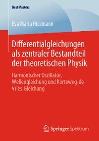 Cover Differentialgleichungen als zentraler Bestandteil der theoretischen Physik
