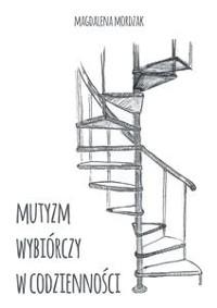 Cover Mutyzm wybiórczy w codzienności
