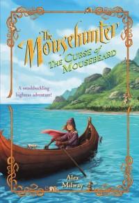 Cover Mousehunter #2: The Curse of Mousebeard