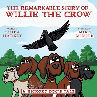 Cover The Remarkable Story of Willie the Crow